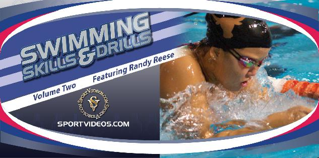 Swimming Skills and Drills Volume 2 featuring Coach Randy Reese