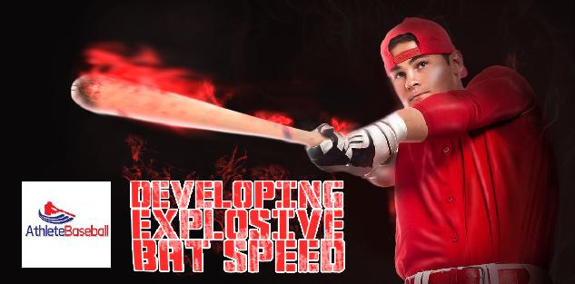 Developing Explosive Bat Speed
