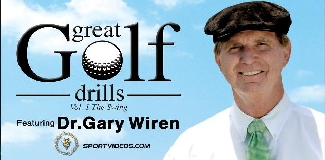 Great Golf Drills Vol. 1 - The Swing featuring Dr. Gary Wiren