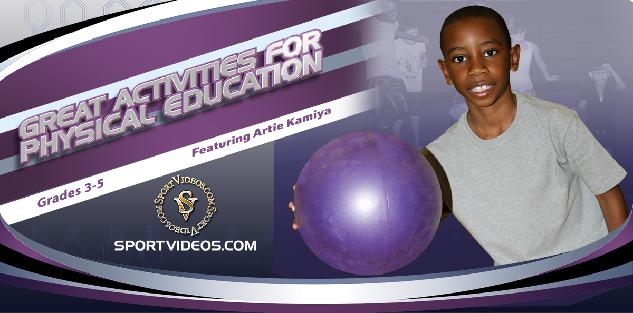 Great Activities for Physical Education Grades 3-5 featuring Artie Kamiya
