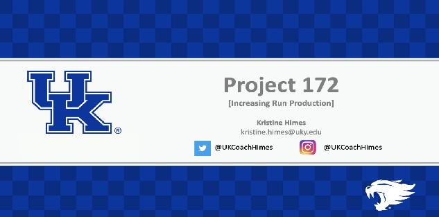 Project 172: Increasing Run Production