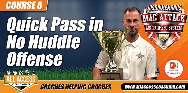 Quick Passing Game for No Huddle Offense