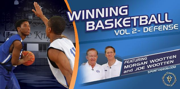 Winning Basketball Defense featuring Coaches Morgan Wootten and Joe Wootten