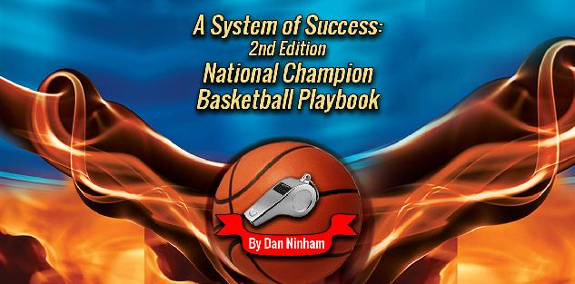 2nd Edition National Champion Basketball Playbook
