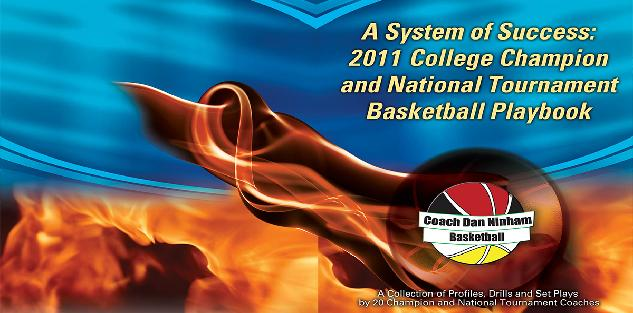 System of Success: 2011 Conference Champion and National Tournament Playbook
