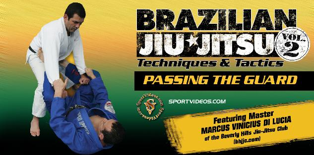 Brazilian Jiu Jitsu Passing the Guard featuring Master Marcus Vinicius Di Lucia