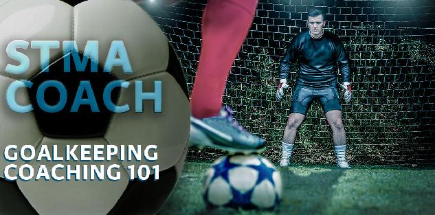 Goalkeeping Coaching 101
