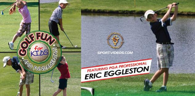 Golf Fun and Fundamentals for Kids featuring Coach Eric Eggleston