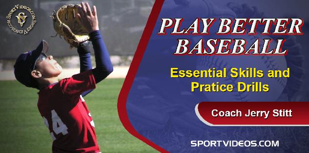 Play Better Baseball featuring Coach Jerry Stitt