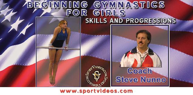 Beginning Gymnastics for Girls featuring Coach Steve Nunno