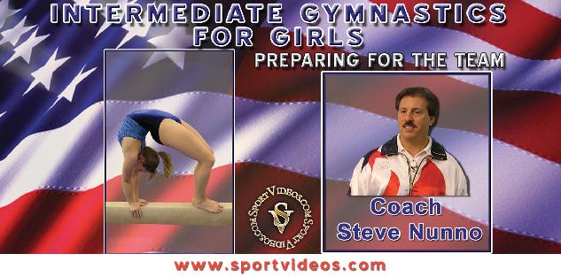Intermediate Gymnastics for Girls featuring Coach Steve Nunno