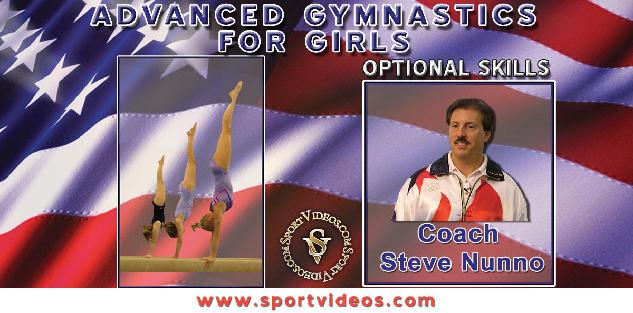 Advanced Gymnastics for Girls - Optional Skills featuring Coach Steve Nunno