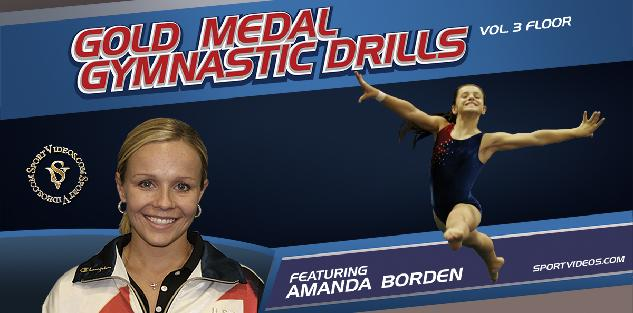 Gold Medal Gymnastics Drills - Floor Exercise featuring Coach Amanda Borden