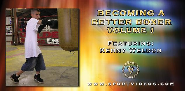 Becoming A Better Boxer Vol. 1 featuring Kenny Weldon