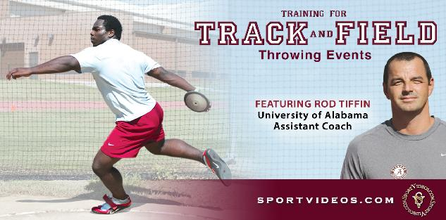 Training for Track and Field Throwing Events featuring Coach Rod Tiffin