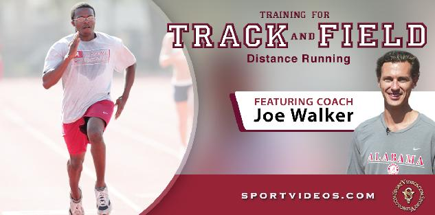 Training for Track and Field Distance Running featuring Coach Joe Walker