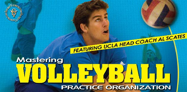 Mastering Volleyball - Practice Organization featuring Coach Al Scates (19 NCAA National Championships)