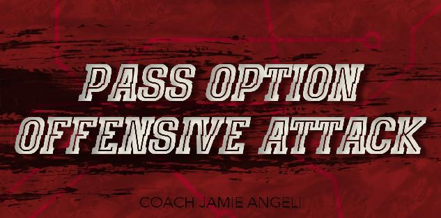 Pass Option Offensive Attack