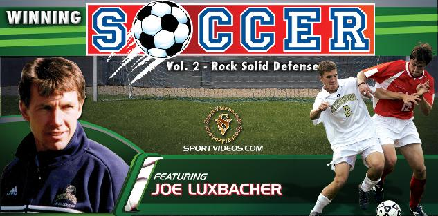 Winning Soccer Vol. 2: Rock Solid Defense featuring Coach Joe Luxbacher