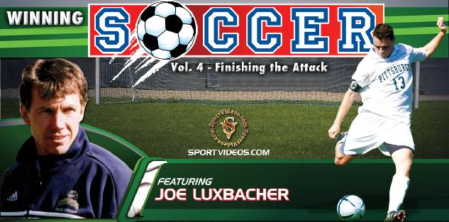 Winning Soccer Vol. 4: Finishing the Attack featuring Coach Joe Luxbacher