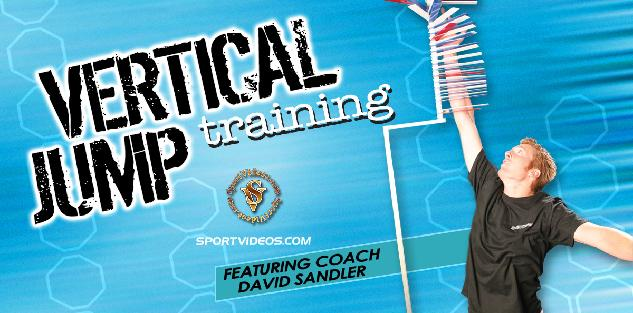 Vertical Jump Training featuring Coach David Sandler