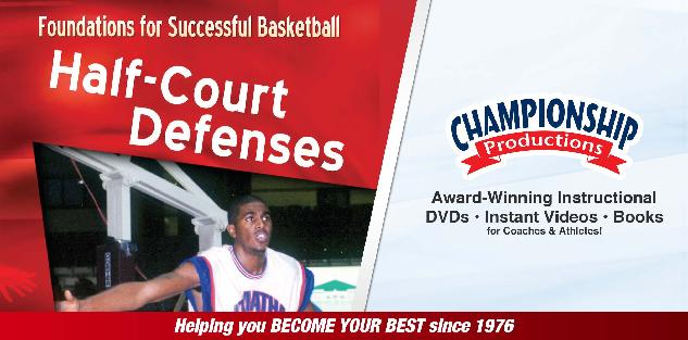 Foundations for Successful Basketball Half-Court Defenses