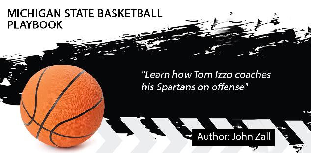 Michigan State Basketball Playbook