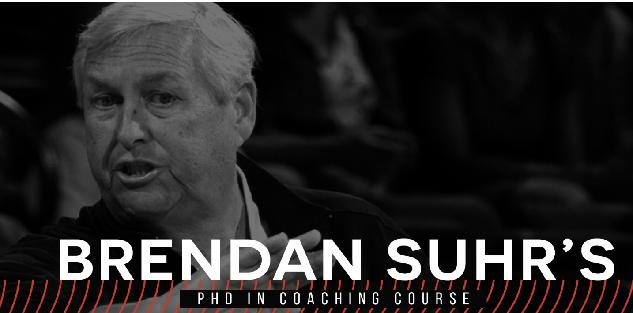 Coach Brendan Suhr`s PHD in Coaching Course
