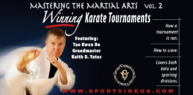 Mastering the Martial Arts Vol. 2 - Winning Karate Tournaments Featuring Grandmaster Keith Yates