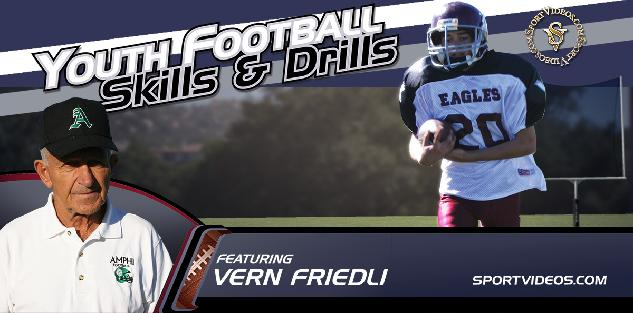 Youth Football Skills and Drills featuring Coach Vern Friedli