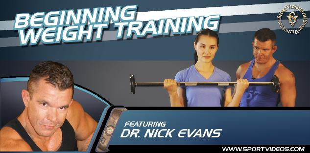 Beginning Weight Training featuring Dr. Nick Evans