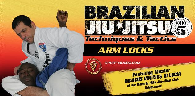 Brazilian Jiu-Jitsu Techniques and Tactics Arm Locks featuring Master Marcus Vinicius Di Lucia