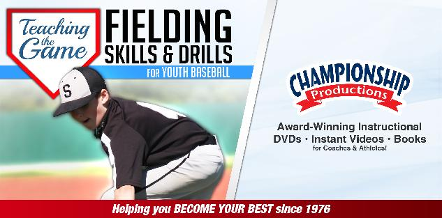 Teaching the Game: Fielding Skills and Drills for Youth Baseball