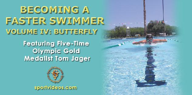 Becoming a Faster Swimmer Butterfly Stroke featuring Coach Tom Jager