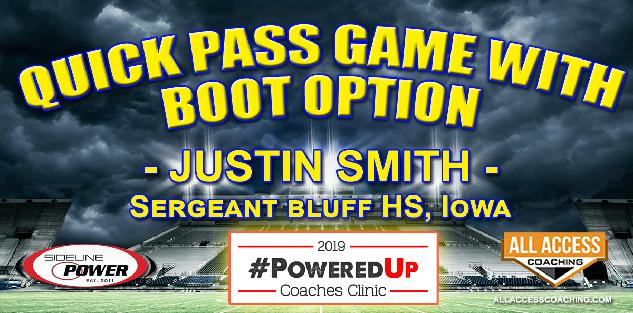 QUICK PASS GAME WITH BOOT OPTION - Sergeant-Bluff, Iowa