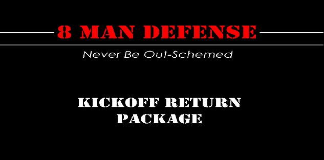 8 Man Football Kickoff Return Package