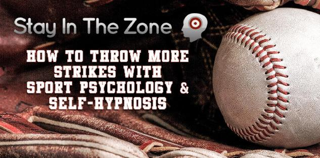 Mini Course: How to Throw More Strikes with Sport Psychology & Self-Hypnosis