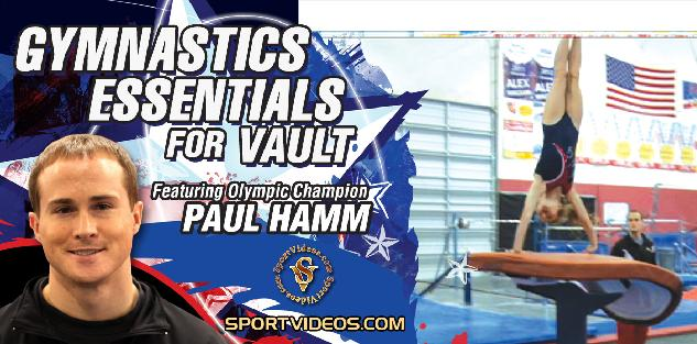 Gymnastics Essentials for Vault featuring Paul Hamm
