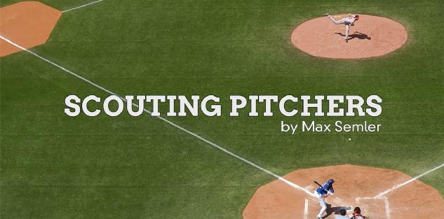 Scouting Pitchers