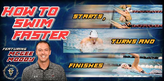 How to Swim Faster - Starts, Turns and Finishes featuring Coach McGee Moody