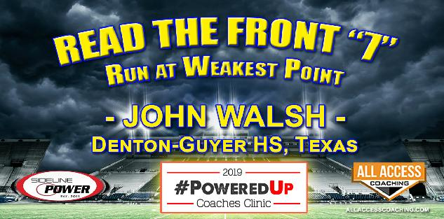 READ THE FRONT 7 - Run the ball at the weakest point