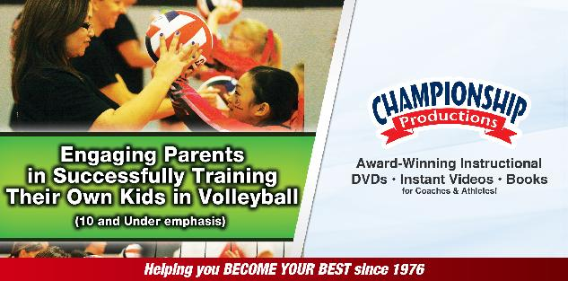 Engaging Parents in Successfully Training Their Own Kids in Volleyball