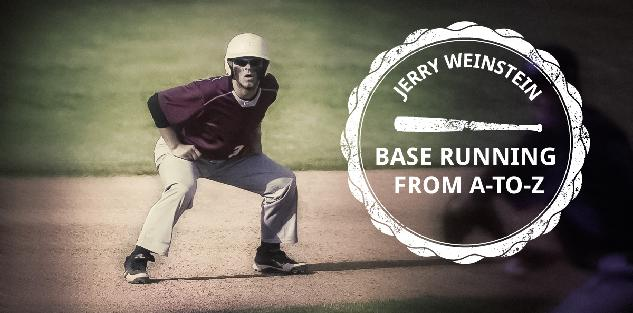 Baserunning From A to Z