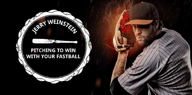 Pitching to Win With Your Fastball