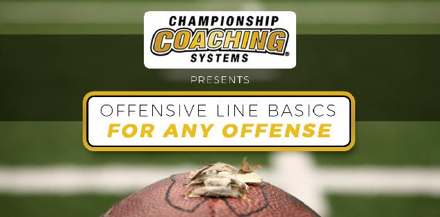 Offensive Line Basics For Any Offense