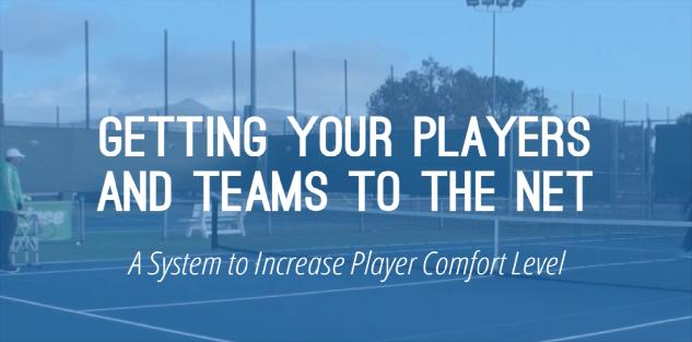 Getting Your Players to the Net: Revolutionize Your Coaching to Set Your Players Free!