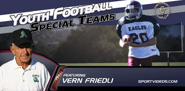 Youth Football Special Teams featuring Coach Vern Friedli