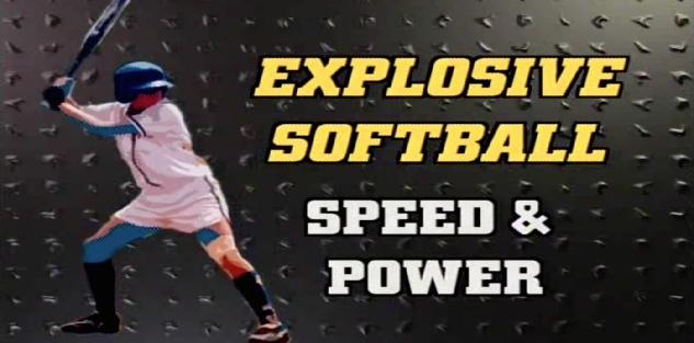 Explosive Softball Speed & Power