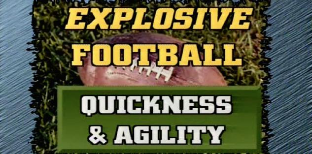 Explosive Football Quickness & Agility