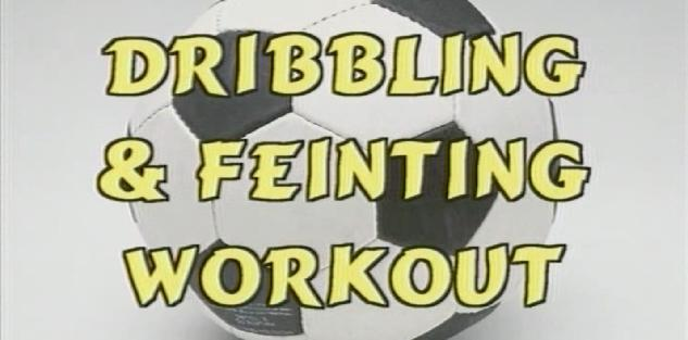 Dribbling & Feinting Workout